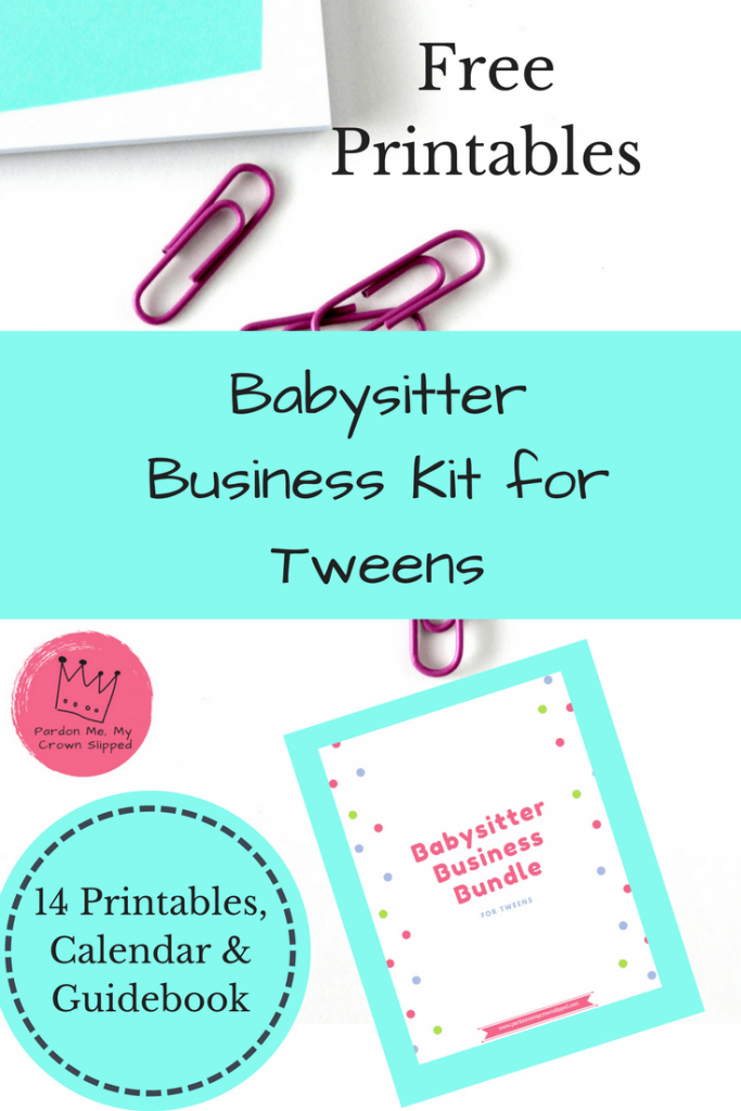 Click Here for Free printables for your tween or teen to start their very own babysitting business #tweenjobsmakemoney #teensjobsideas