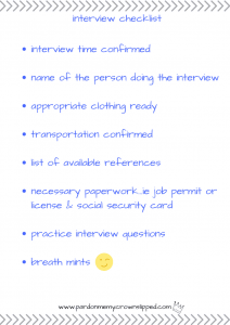 Checkout this job interview checklist so your teen can be ready to get that job and get off your couch.