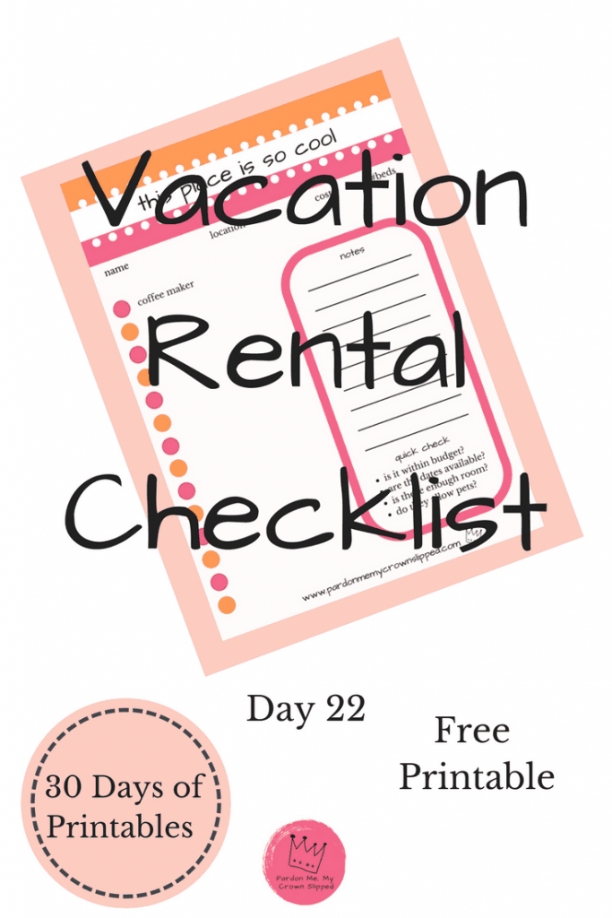 click here for a vacation rental checklist. This handy checklist will help sort out what your next rental includes to make sure it has everything you need.