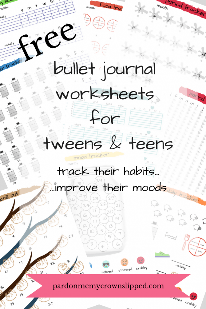 Free Printable Bullet Journal Worksheets >>> Download trackers for sleep, water, physical activity, water intake, food, and periods to help combat those cranky tween and teen moods